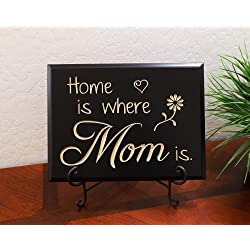 Home is where Mom is. Decorative Carved Wood Sign Quote, Black