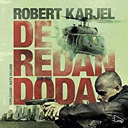 De redan döda [The Already Dead]