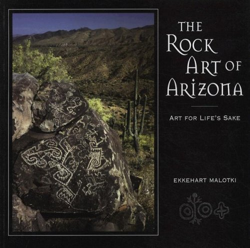 - The Rock Art of Arizona: Art for Life's Sake