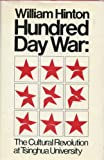 Hundred Day War, William Hinton, 0853452385