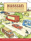 Russian Picture Word Book: Learn Over 500 Commonly Used Russian Words Through Pictures (Dover Children s Language Activity Books)