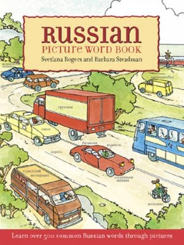 Russian Picture Word Book: Learn Over 500 Commonly Used Russ