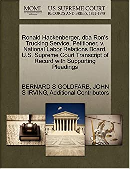 Ronald Hackenberger, dba Rons Trucking Service, Petitioner ...