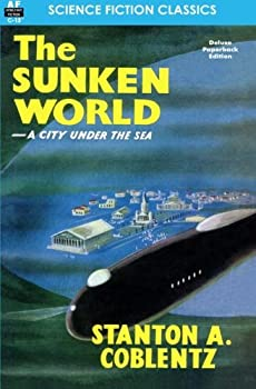 The Sunken World by Stanton A. Coblentz science fiction and fantasy book and audiobook reviews