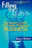 Filling the Glass, Barry Maher, 097873212X
