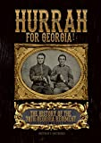 img - for Hurrah For Georgia! (The History of the 38th Georgia Regiment) book / textbook / text book