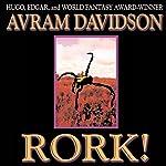 Rork!: Wildside Discovery   Avram Davidson