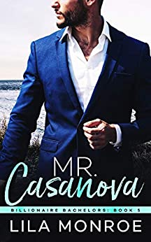 Mr Casanova by Lila Monroe
