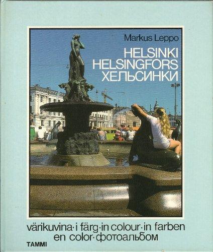 9513060497 - Markus Leppo: Helsinki Varikuvina  (English and German Edition) - Kirja