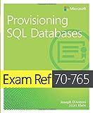 Exam Ref 70-765: Provisioning SQL Databases