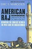 American Raj, Eric S. Margolis, 1554700876