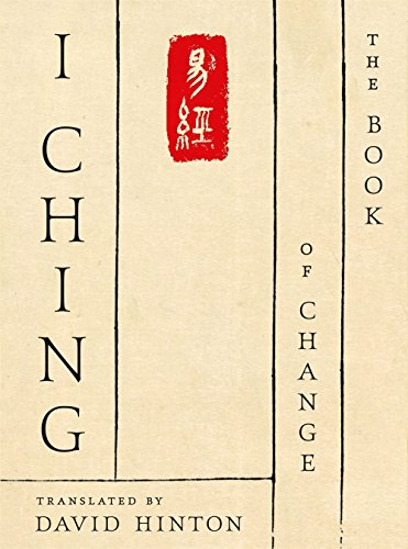 I Ching: The Book of Change: A New Translation by Farrar Straus Giroux