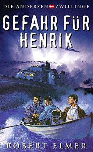 Gefahr für Henrik (Die Andersen-Zwillinge)