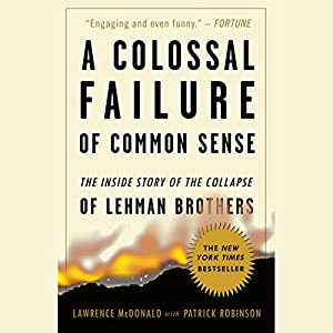 A Colossal Failure of Common Sense Audiobook