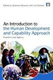 An Introduction to the Human Development and Capability Approach, Severine Deneulin, 1844078051