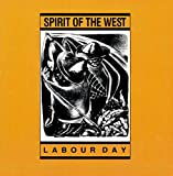 51ryaFUHGpL. SL160  - Spirit of the West - Labour Day Turns 30