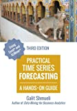 img - for Practical Time Series Forecasting: A Hands-On Guide [3rd Edition] (Practical Analytics) book