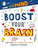 Boost Your Brain (Grow Your Mind)