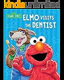 Elmo Visits the Dentist (Sesame Street) (Sesame Street (Dalmatian Press))