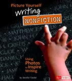 Picture Yourself Writing Nonfiction, Jennifer Fandel, 1429661259
