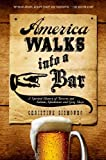 America Walks into a Bar, Christine Sismondo, 0199324484