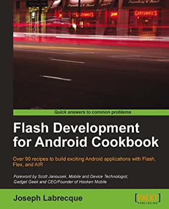 Flash Development for Android Cookbook (English Edition) eBook ...