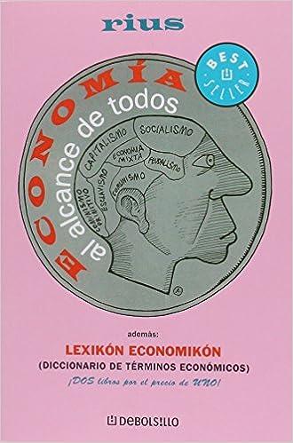 Descarga de libros en pdf en línea. Economia al alcance de todos/ Economy Within Everyone's Reach 9708104329 PDF