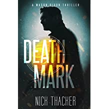 Death Mark (Mason Dixon Thrillers Book 2)
