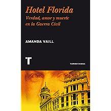 Hotel Florida: Verdad, amor y muerte en la Guerra Civil (Noema)