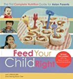 Feed Your Child Right, Lynn Alexander and Yeong Boon Yee, 9814516244
