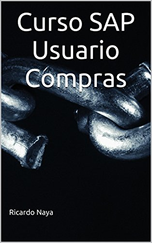 Download Curso SAP Usuario Compras (Spanish Edition) Pdf