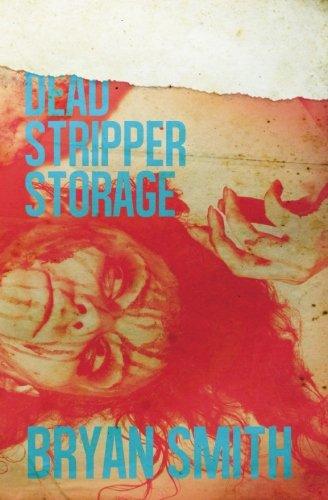 Dead Stripper Storage