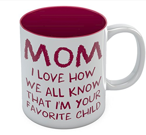 Mom's Best Coffee Mug - I'm Your Favorite Child The Perfect Mother's Day, Birthday Gift Idea from Son or Daughter - Great for Moms, Grandmas, Daughters, Sisters, In-laws Ceramic Tea Mug 11 Oz. Red ()
