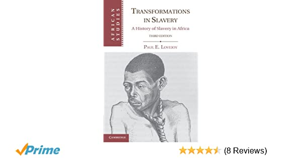 Transformations in Slavery (African Studies)