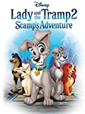 Lady And The Tramp II: Scamp's Adventure (Theatrical Version)