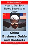 How to Get Rich Doing Business in China, Patrick Nee, 149540031X