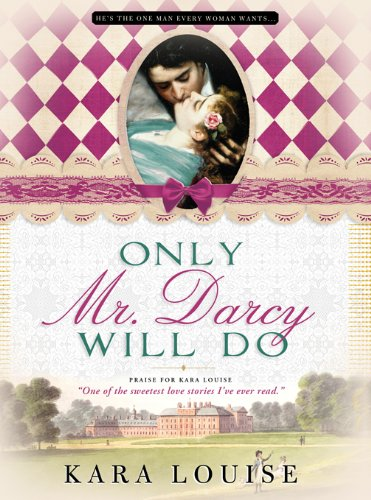 Only Mr. Darcy Will Do cover