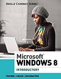 Microsoft® Windows 8: Introductory