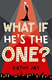 What If He's the One by  Kathy Jay in stock, buy online here