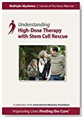 High-Dose Chemotherapy with Stem Cell Rescue (The Understanding Series)
