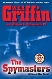 The Spymasters, W. E. B. Griffin and William E. Butterworth, 0399157514