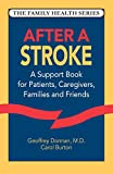 img - for After a Stroke: A Support Book for Patients, Caregivers, Families and Friends (Family Health Series) book / textbook / text book
