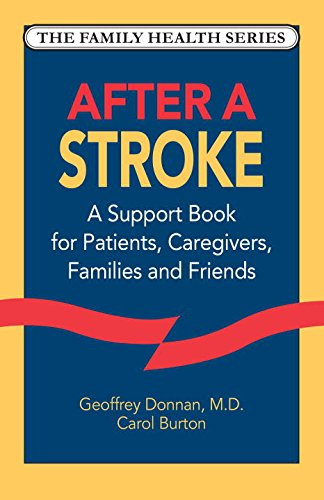 After a Stroke: A Support Book for Patients, Caregivers, Families and Friends (Family Health Series) Homeopathic Support