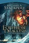 La guerre de la couronne, Tome 1 : Forteresse Dragonis par Stackpole