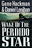 img - for Wake of the Perdido Star book / textbook / text book