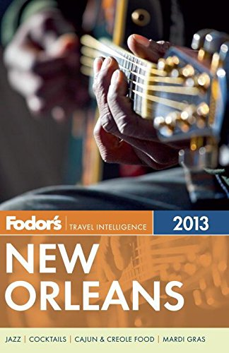 Fodor's New Orleans 2013 (Full-color Travel Guide)