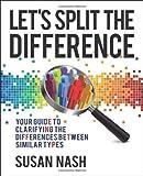 Let's Split the Difference, Susan Nash and Susan M. Nash, 0956327907
