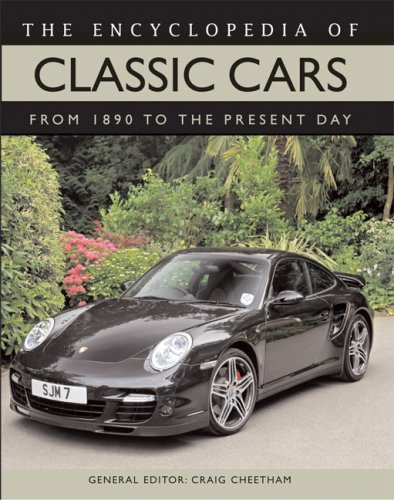 The Encyclopedia of Classic Cars: From 1890 to the Present Day (Classic Car Thunder)
