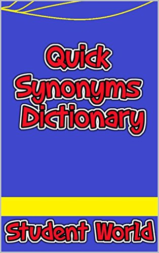 Quick Synonyms Dictionary - Kindle edition by Student World