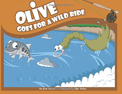 Download Olive Goes for a Wild Ride (Olive Flyfishing) ebook
